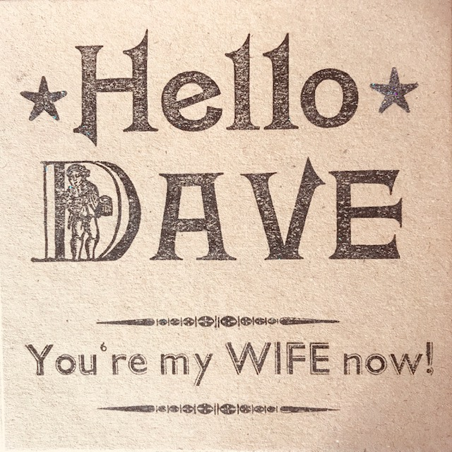 Letterpress Card – Hello Dave